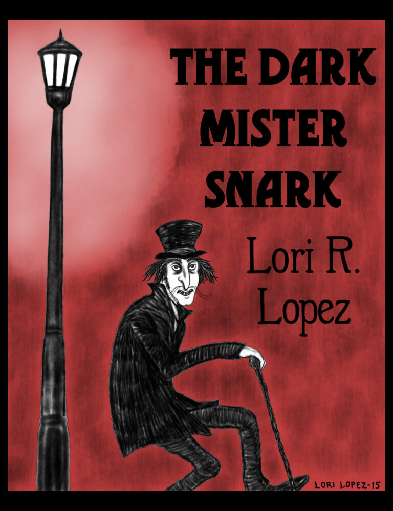 The Dark Mister Snark By Lori R. Lopez Cover