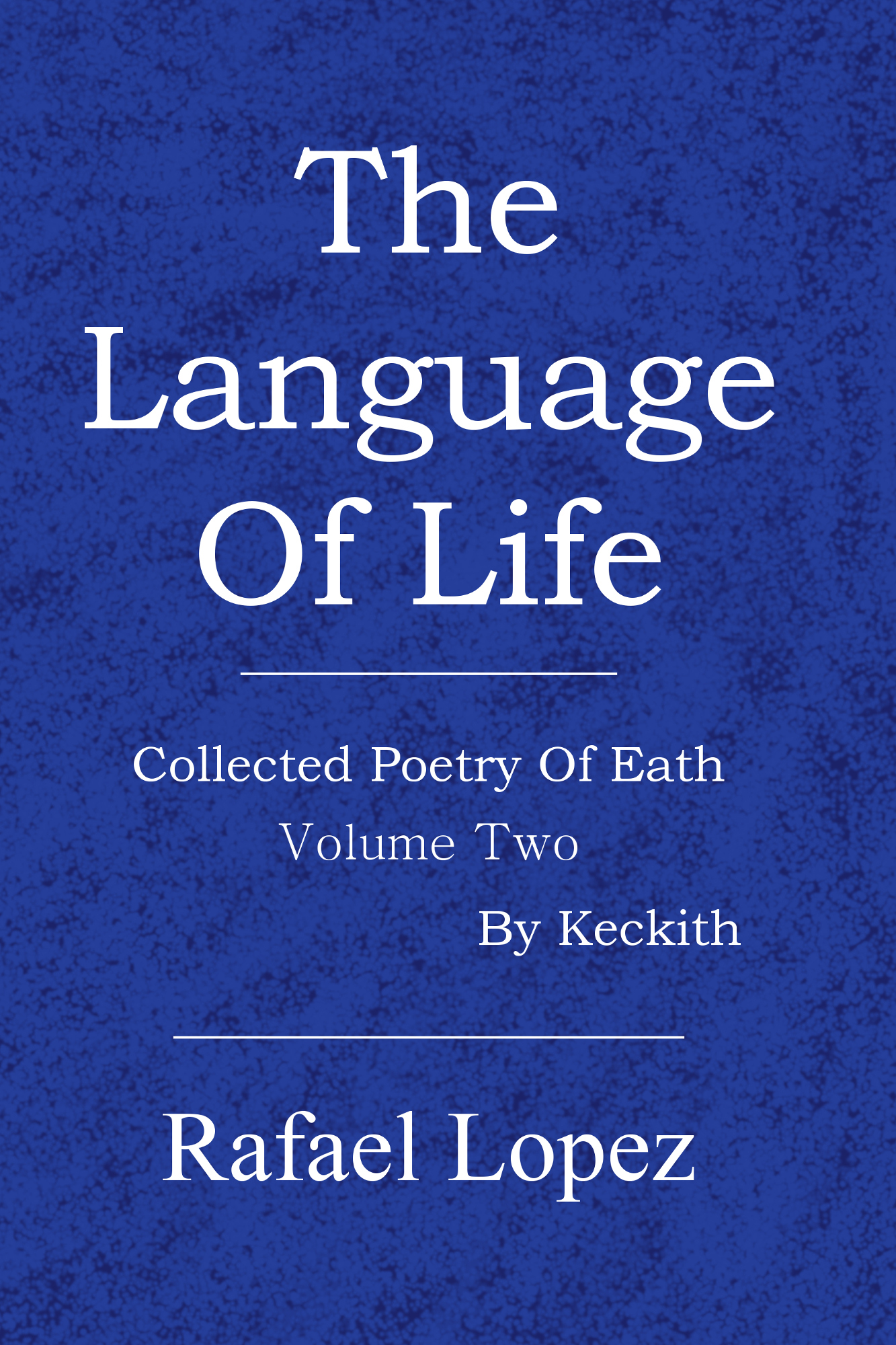 The Language Of Life By Rafael Lopez Cover