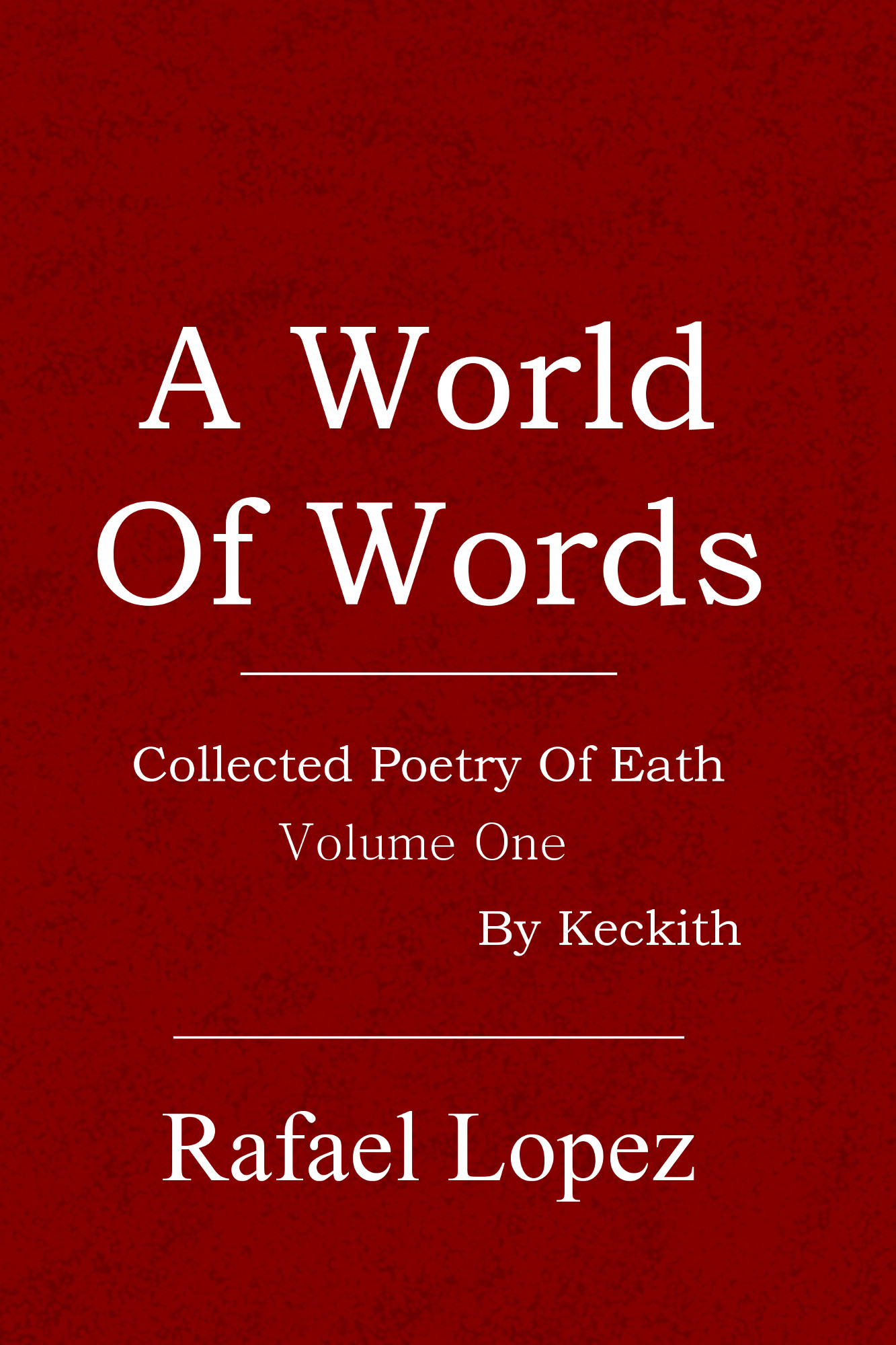 A World Of Words By Rafael Lopez Cover