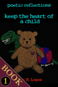 Keep The Heart Of A Child