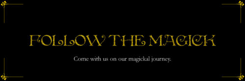 Follow The Magick Series