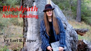 Bloodpath Author Reading - Horror Author Lori R. Lopez