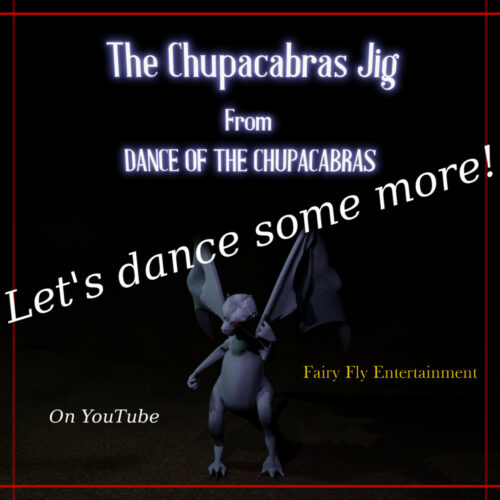The Chupacabras Jig - A Monster Dance Video Banner