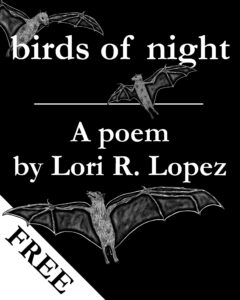 Birds Of Night - A Poem By Horror Author Lori R. Lopez