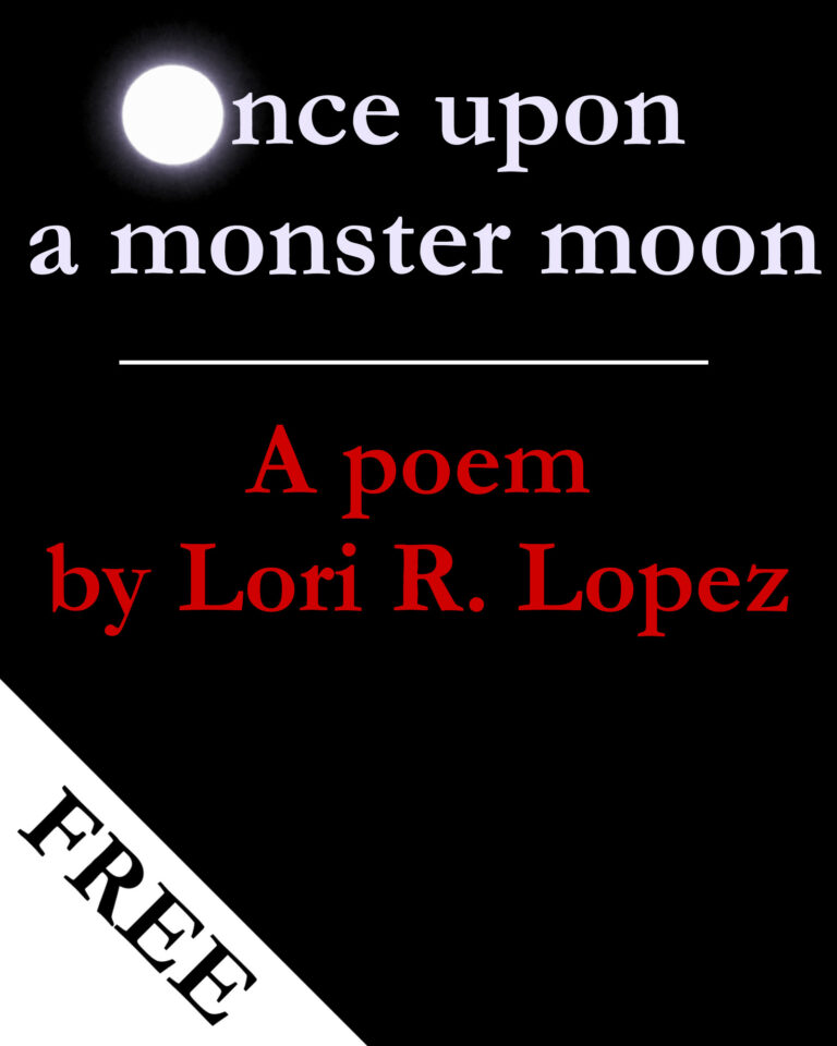 Poem:  once upon a monster moon