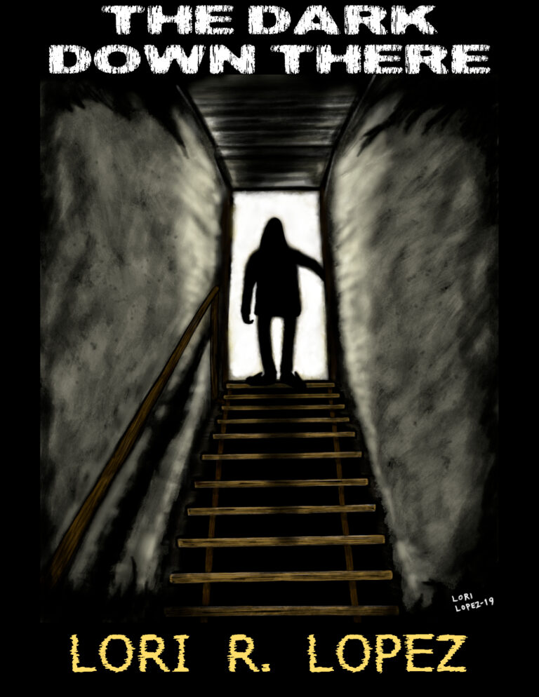 The Dark Down There - A Scary Story By Horror Author Lori R. Lopez