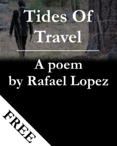 Poem:  Tides Of Travel