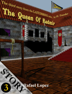 The Queen Of Redmir - Story 2 Of Lastenberg Series By Fantasy Author Rafael Lopez