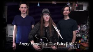 The Fairyflies band - Noel Lopez, Lori R. Lopez, Rafael Lopez singing Angry People